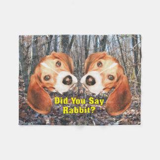 Did You Say Rabbit? Beagle Fleece Blanket