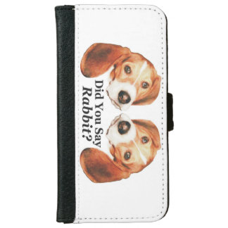 Did You Say Rabbit? Beagle iPhone 6 Wallet Case