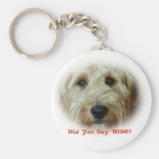 Did You Say RIDE Funny Dog Basic Round Button Key Ring