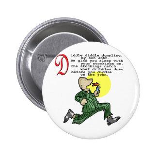 Diddle Diddle Dumpling 6 Cm Round Badge