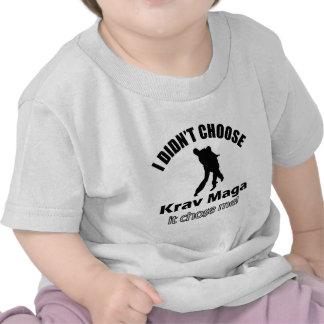 Didn t choose krav maga shirts