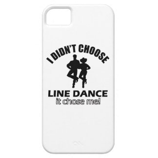 Didn't choose Line Dance iPhone 5 Covers