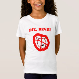 Die Devil by Joy 8yrs old T-Shirt
