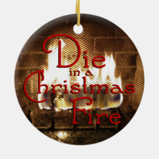 Die in a Christmas Fire 2 Sided Ornament (Red)
