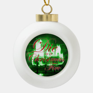 Die in a Christmas Fire Ornament (Green)