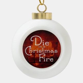 Die in a Christmas Fire Ornament (Red)