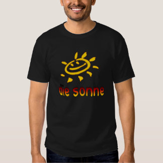 Die sonne The Sun in German Summer Vacation Tee Shirts