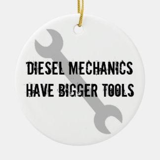 Diesal Mechanics Have Bigger Tools! Round Ceramic Decoration