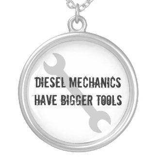 Diesel Mechanics Have Bigger Tools Necklace