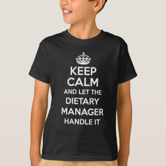 DIETARY MANAGER T-Shirt