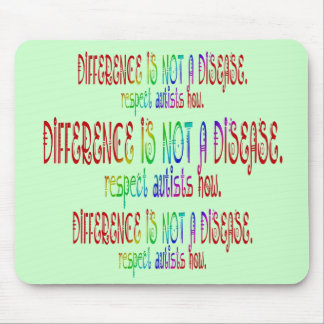 Difference is Not a Disease Mousepad