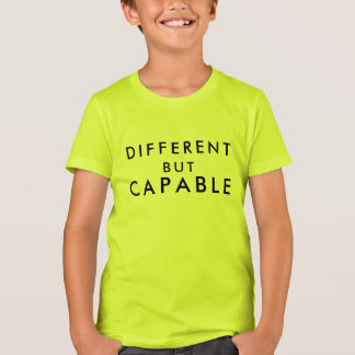 Different But Capable T-Shirt - Inclusion Project