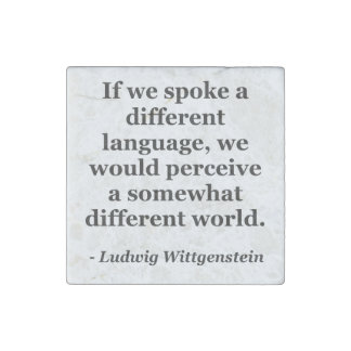 Different language different world Quote Stone Magnet