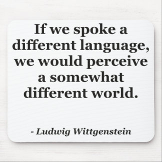 Different language different world Quote Mousepads