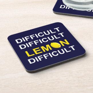 'Difficult, Difficult, Lemon, Difficult' Beverage Coasters