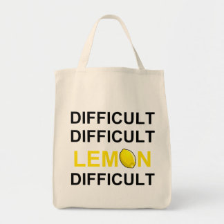 'Difficult, Difficult, Lemon, Difficult' Grocery Tote Bag