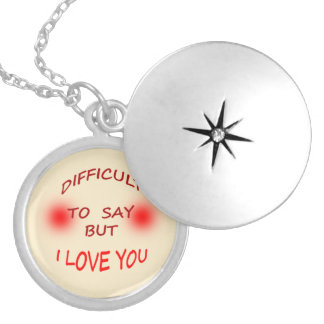 Difficult to Say I Love You Locket