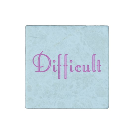 Difficult Woman Marble Magnet