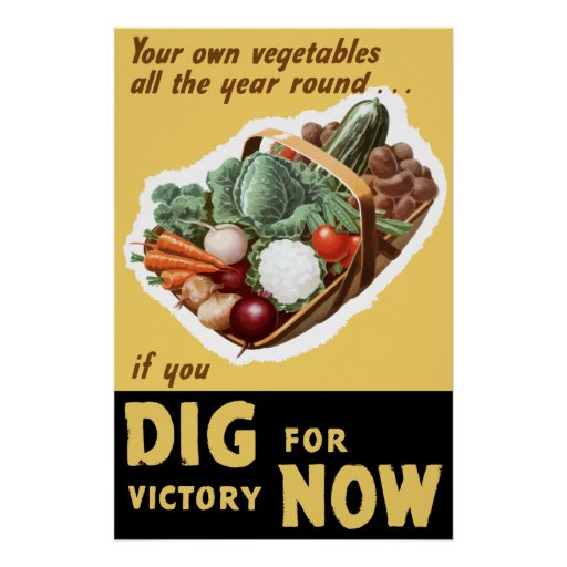 Dig For Victory Now -- WW2 Print