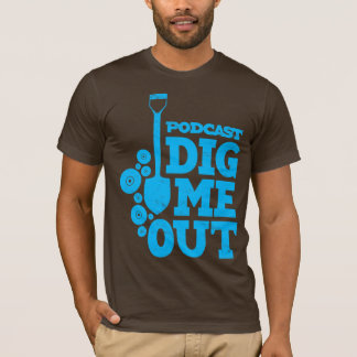 Dig Me Out Stacked Blue Logo on Brown T-shirt