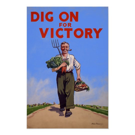 Dig on for Victory Vintage Poster