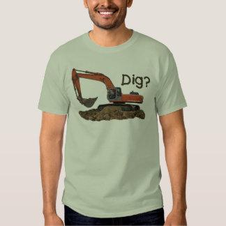 Dig? T Shirt