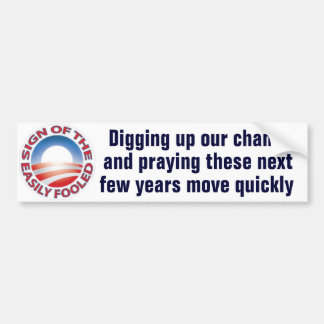 Digging up bumper sticker