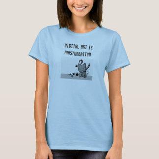 Digital Art is bad. T-Shirt