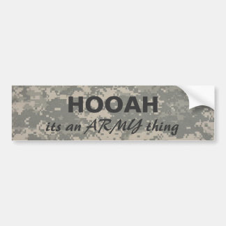 digital camo HOOAH, its an ARMY thing Bumper Sticker