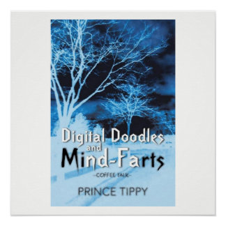 Digital doodles and mind-farts poster