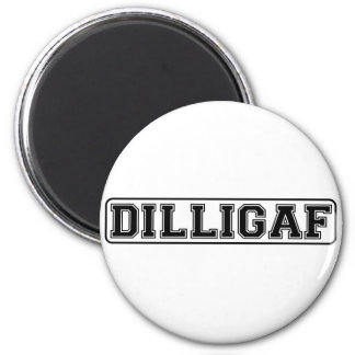 "DILLIGAF – Funny rude ""Do I look like I Give A"" 6 Cm Round Magnet"