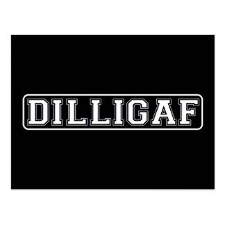 """DILLIGAF – Funny, Rude """"Do I look like I Give A ."""" Postcard"""