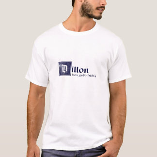 Dillon, faithful T-Shirt