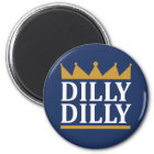 Dilly Dilly Gold Magnet