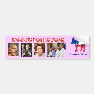 Dim-o-crat Hall of Shame Bumper Sticker