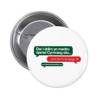 Dim yn medru 6 cm round badge