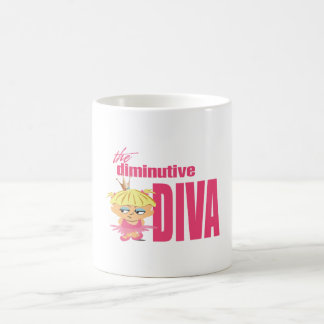 Diminutive Diva Coffee Mug