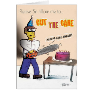 Dimwitz Chainsaw Cake Massacre Birthday Card