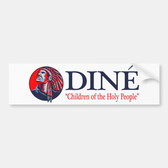 Dine' (Navajo) Bumper Sticker
