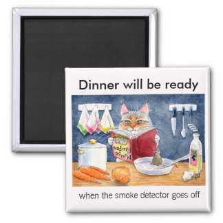 Dinner will be ready when the smoke detector square magnet