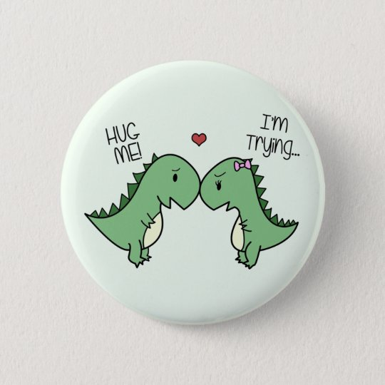 Dino Love Pins! 6 Cm Round Badge