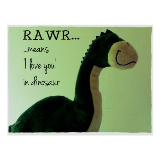Dino Postcard Rawr means 'I love you in
