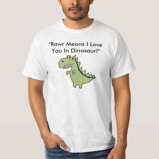 "Dinos, ""Rawr Means I Love You In Dinosa"