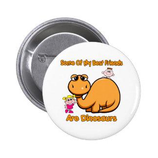 Dinosaur Best Friends 6 Cm Round Badge