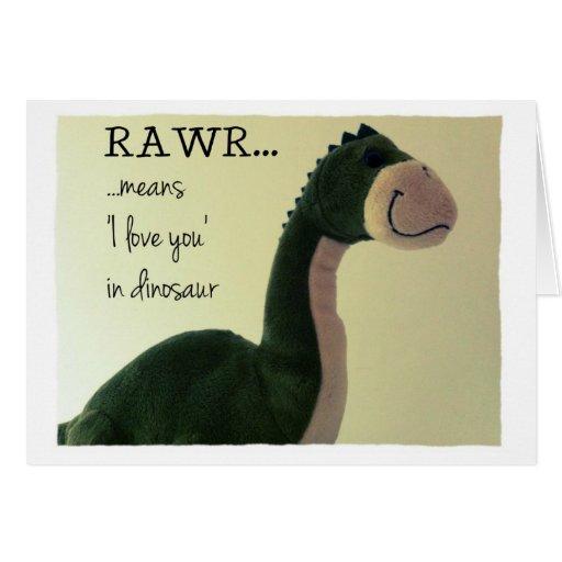 Dinosaur Card Rawr means 'I love you' in dinosaur