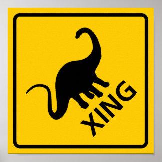 Dinosaur Crossing Highway Sign Poster