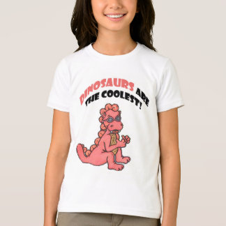 Dinosaurs are the Coolest! T Shirt