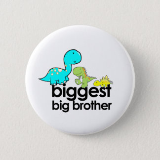 dinosaurs biggest big brother 6 cm round badge