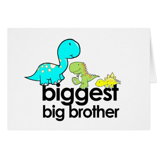dinosaurs biggest big brother greeting cards
