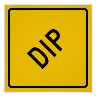 Dip Highway Warning Sign Poster